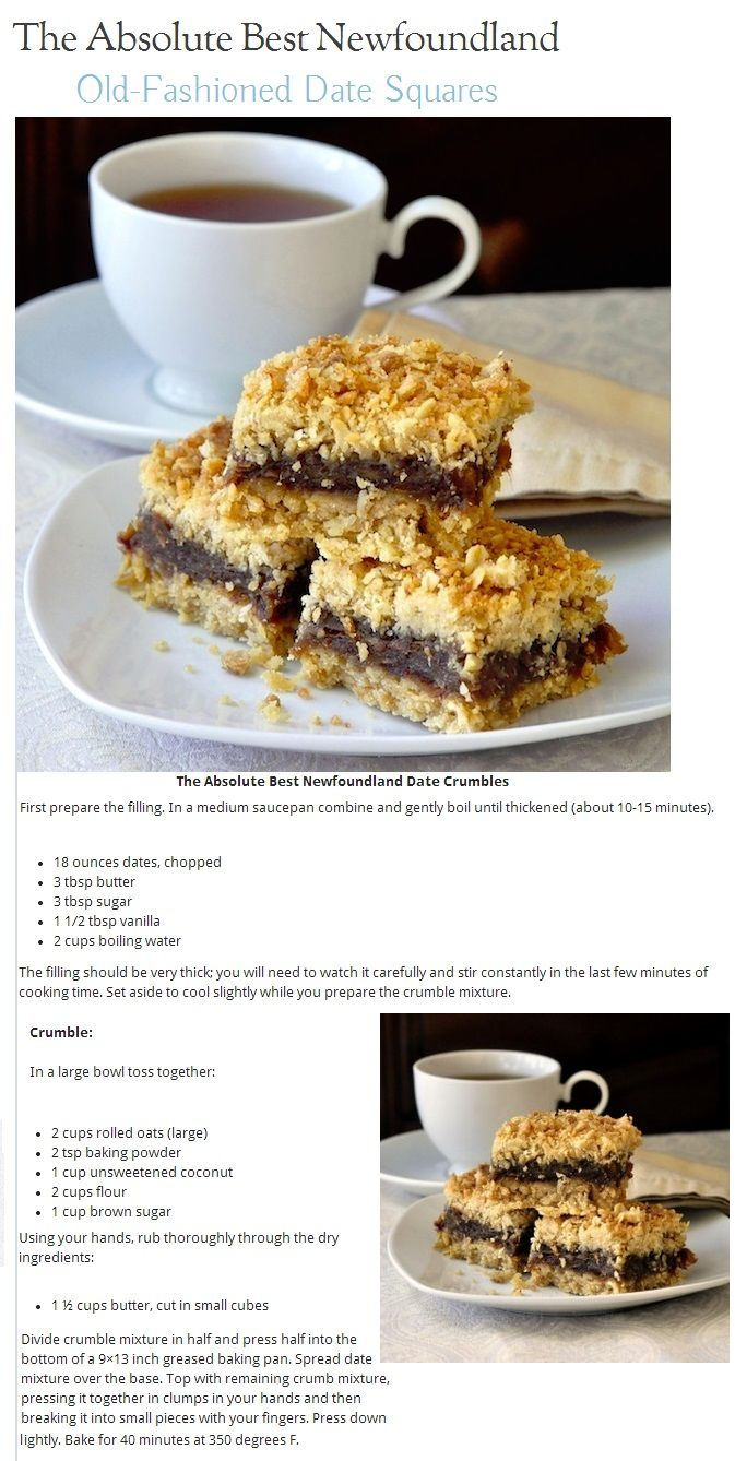 The Absolute Best Newfoundland Old-Fashioned Date Squares - comment - made these Sept/2016.  Awesome!  Next time decrease vanilla to 1 Tbsp.  Could try replacing vanilla with orange peel. March 2017 - Used spelt flour and coconut oil to make them vegan and gluten-friendly.  Still excellent!