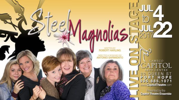 STEEL MAGNOLIAS  You loved the 1989 Feature film, now experience the Robert Harling classic STEEL MAGNOLIASlive on stage at The Capitol!