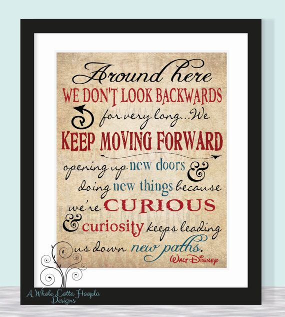 walt disney quotes keep moving forward - photo #17
