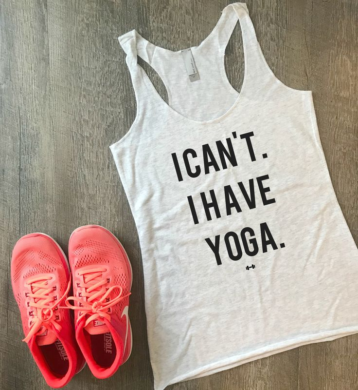 I Can't I Have Yoga Funny Workout Tank, Gym Tank, Womens Workout