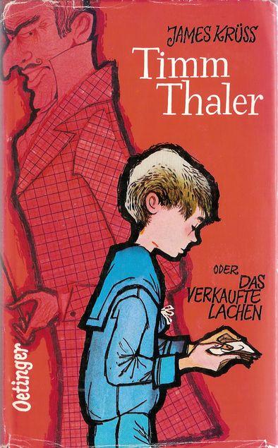 Timm Thaler, oder, Das verkaufte Lachen : die Geschichte von dem kleinen Jungen und dem grossen Geld, vom Lachen und vom Weinen, vom Wettgeschäft und einem sehr karierten Herrn ; erzählt von Timm, dem Marionettenspieler ; aufnotiert für alle, die noch lachen können von James Krüss   LibraryThing