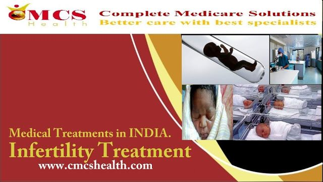 Medical Treatments in India by CMCS Health: Best and cost Effective Fertility treatment in Ind...