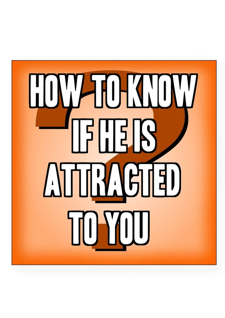 Dating how to know he likes you