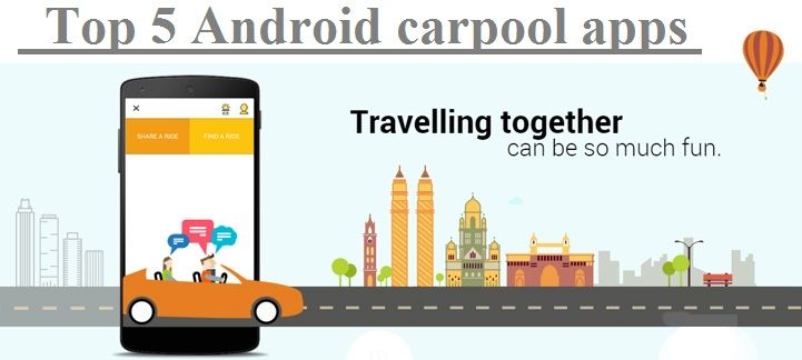 Top 5 Android carpool apps to beat the 'Odd-Even' rule in Delhi
