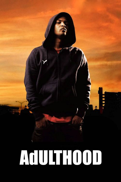 Adulthood 2008 full Movie HD Free Download DVDrip