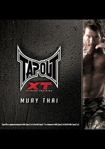 TapouT XT - Muay Thai  (Find it at www.goflauntit.com)