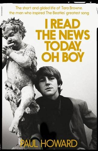 I Read The News Today, Oh Boy by Paul Howard.  Winner of the Non-Fiction Book of the Year 2016 at the Bord Gáis Energy Irish Book Awards.  Published by Picador.