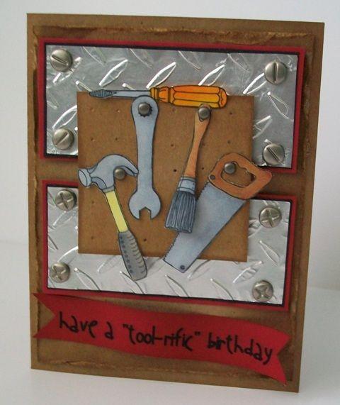 Guy CardBirthday Cards Sentimental, Cards Ideas, Change Sentimental, Guys Cards, Alberta Great Ideas, Tools Cards, Birthday Cards For Guys, Tools Rif Birthday, Paper Crafts