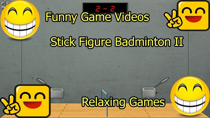Funny Game Videos | Relaxing Games | Stick Figure Badminton II # 7