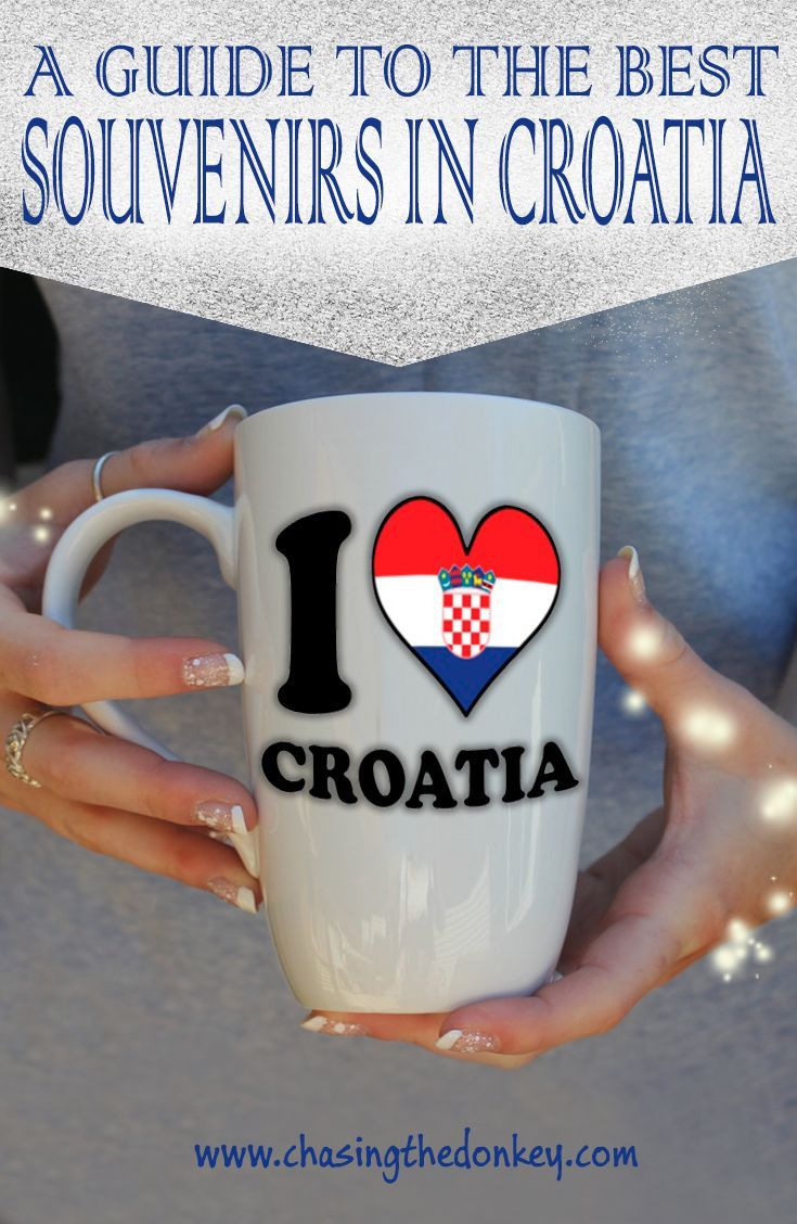 Croatia Souvenirs: What to Buy in Croatia  Are you soon to be heading to Croatia's beautiful shores and like me want to know what souvenirs you can bring home from your Croatia vacation? Don't fill your suitcase with trinkets that will collect dust. Instead, save your money for these unique, authentic and useful souvenirs from Croatia - some for you and, of course, some for your loved ones back home