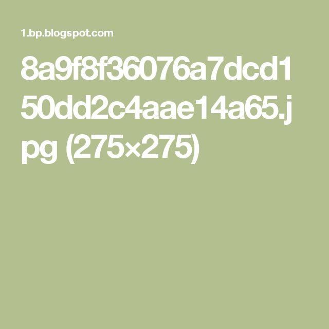 8a9f8f36076a7dcd150dd2c4aae14a65.jpg (275×275)