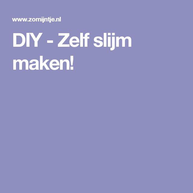 DIY - Zelf slijm maken!