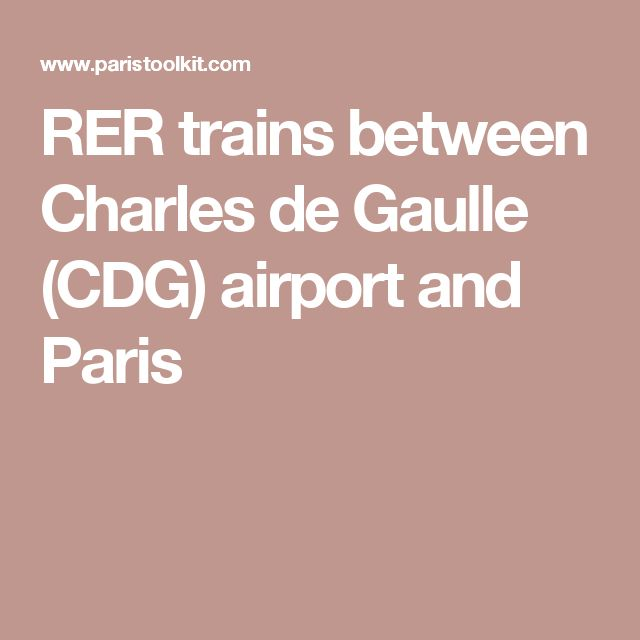 RER trains between Charles de Gaulle (CDG) airport and Paris