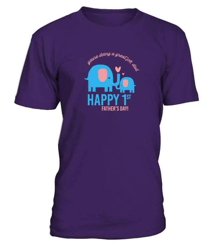 Happy First Father's Day  => #parents #father #family #grandparents #mother #giftformom #giftforparents #giftforfather #giftforfamily #giftforgrandparents #giftformother #hoodie #ideas #image #photo #shirt #tshirt