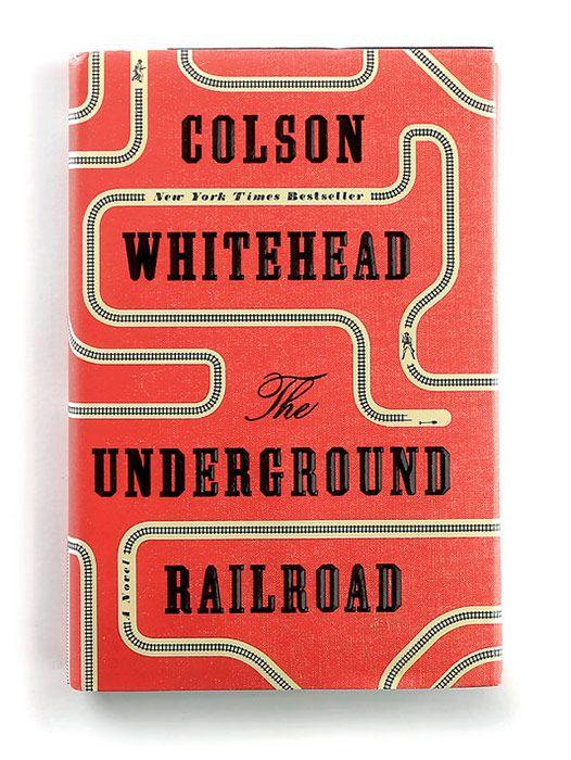 Колсон Уайтхед «Подземная железная дорога»