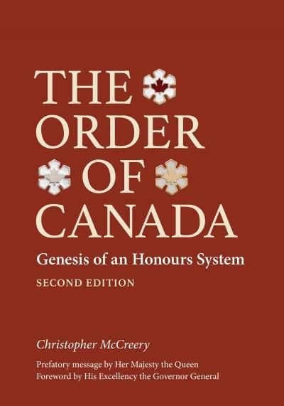 The Order of Canada: Genesis of an Honours System