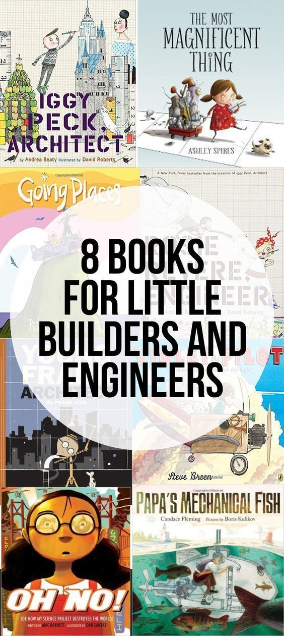 Eight Picture Books for Little Builders and Engineers #STEM #booklist #raiseareader