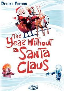 The Year Without a Santa Claus. My FAVORITE of the Rankin/Bass Christmas specials, filled with fantastic tunes, memorable characters. and a highly entertaining story. I watch this every year. Rewatched 12/24/14