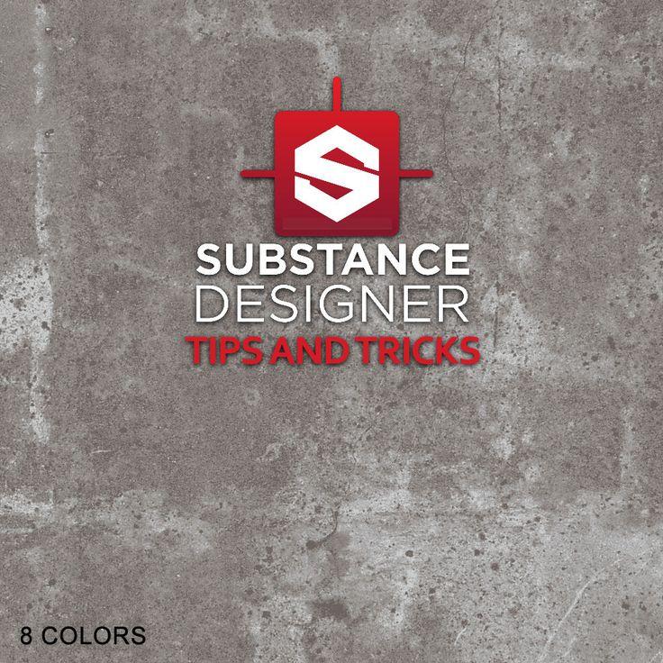 Designer Tips And Tricks For: 259 Best Substance Designer / Painter Images On Pinterest