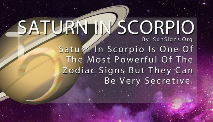 Scorpio are known for being deep and mysterious, and Saturn in Scorpio is one of the most powerful of the zodiac signs. Their passion rules their life but they hold it down below the surface so no one else can see it. This allows them to be cunning and ruthless.