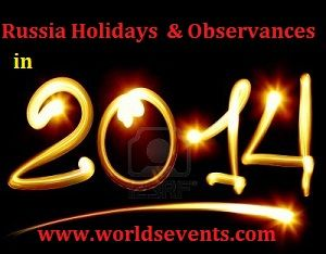 Russia Holidays 2014 - Russia National / Public Holidays 2014