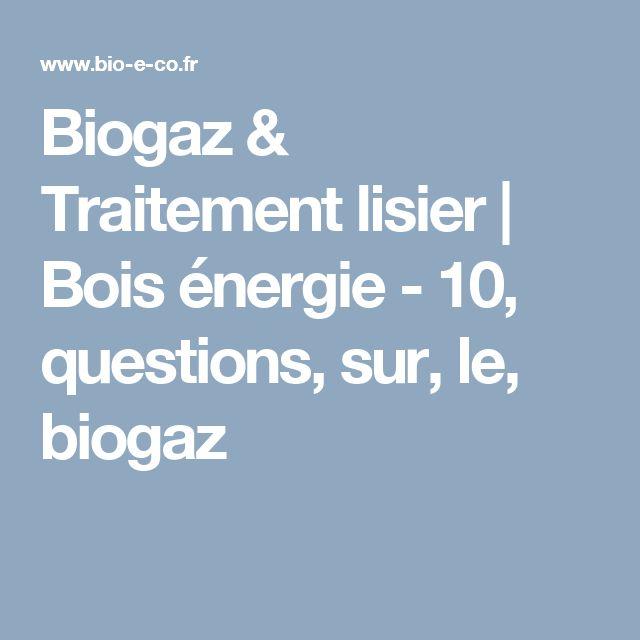 Biogaz & Traitement lisier | Bois énergie - 10, questions, sur, le, biogaz