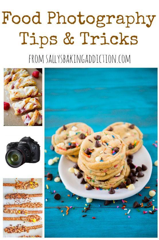 Food Photography Tips & Tricks - an easy tutorial by sallysbakingaddiction.com