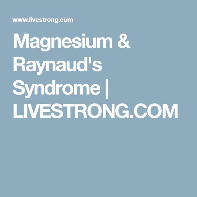 Magnesium & Raynaud's Syndrome | LIVESTRONG.COM