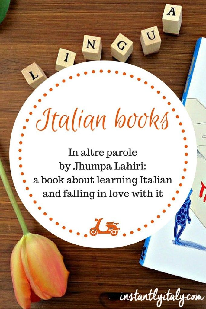[Italian books] A book about learning Italian and falling in love with it on instantlyitaly.com