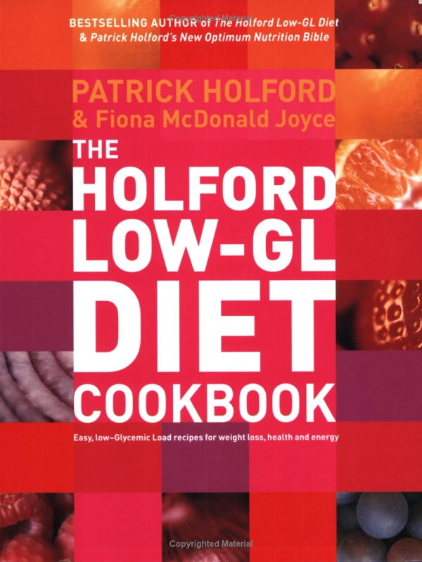 The 'Low-GL' Diet Cookbook: Easy, recipes for weight loss, health and energy