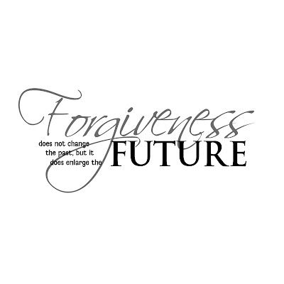 cute-forgiveness-quote-forgiveness-does-not-change-the-pastbut-it-does-enlarge-the-future.jpg (400×400)