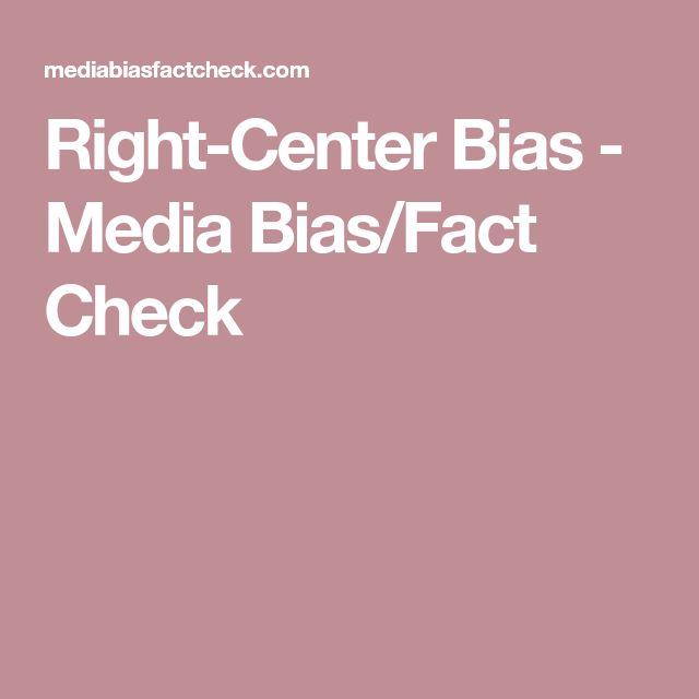 Right-Center Bias - Media Bias/Fact Check