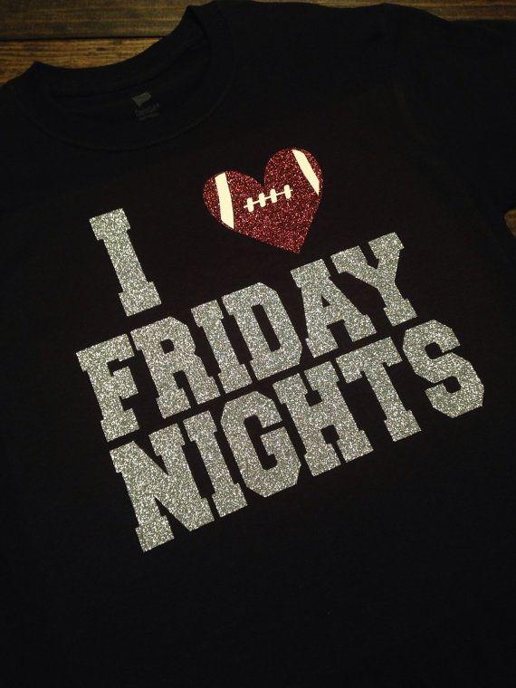 I Love Friday Nights High School Football Spirit by MissyLuLus