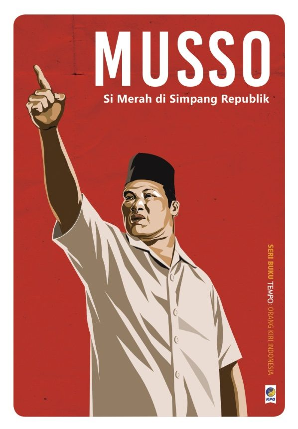 Seri Buku TEMPO Orang Kiri: Musso by TEMPO. Published on 31 August 2015.