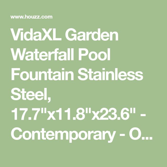 """VidaXL Garden Waterfall Pool Fountain Stainless Steel, 17.7""""x11.8""""x23.6"""" - Contemporary - Outdoor Fountains And Ponds - by VidaXL"""