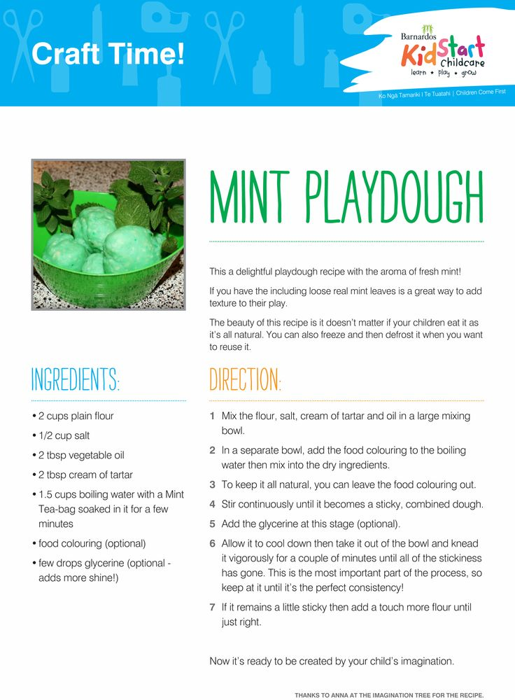 Mint Playdough - This is a delightful playdough recipe with the aroma of fresh mint! If you have the including loose real mint leaves is a great way to add texture to their play. The beauty of this recipe is it doesn't matter if your children eat it as it's all natural. You can also freeze and then defrost it when you want to reuse it.