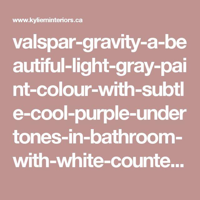 25 Best Ideas About Valspar Blue On Pinterest: 25+ Best Ideas About Valspar Gray On Pinterest