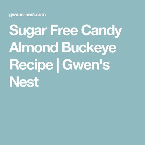 Sugar Free Candy Almond Buckeye Recipe   Gwen's Nest
