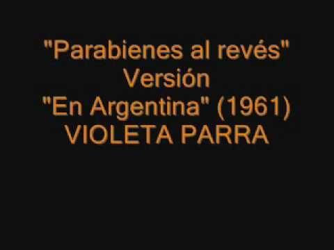 Violeta Parra - Parabienes al revés (1961) - YouTube
