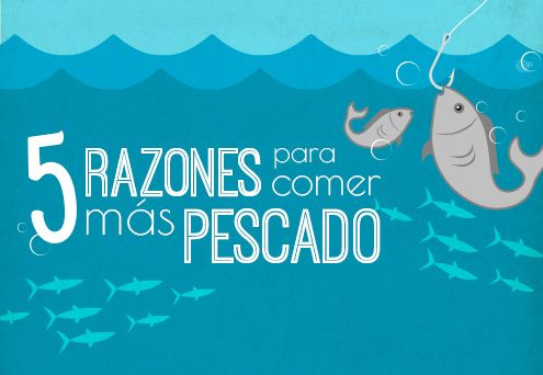 5 razones para comer más pescado