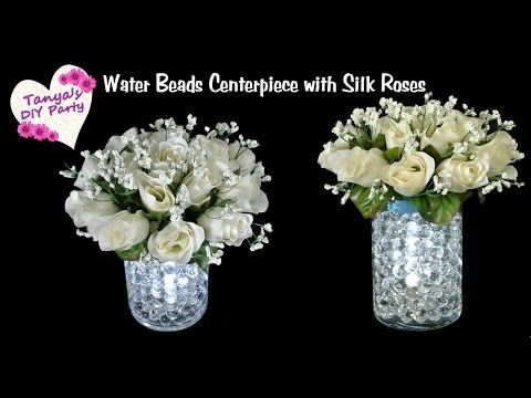DIY Lighted Water Beads Centerpiece with Silk Roses - YouTube