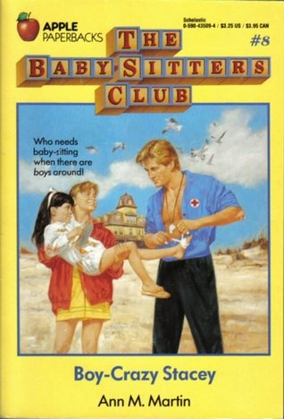 Boy-Crazy Stacey by Ann M. Martin (The Baby-Sitters Club, book 8)