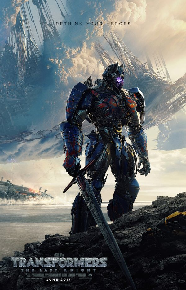 First Look at Transformers The Last Knight Official Movie Poster - Rethink Your Heroes