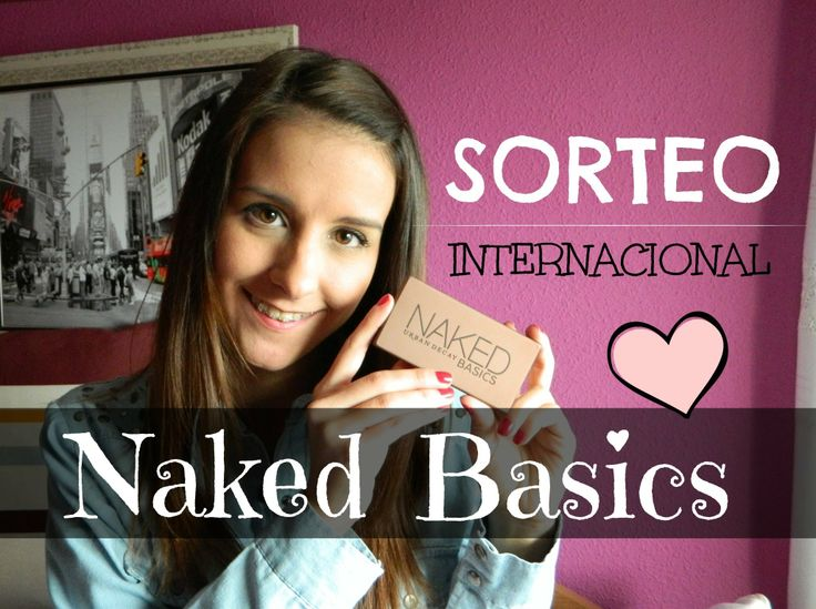 SORTEO INTERNACIONAL NAKED BASICS (FAKE)