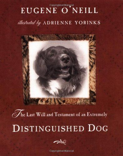 The Last Will and Testament of an Extremely Distinguished Dog Hardcover October 29, 1999:   Will be shipped from US. Used books may not include companion materials, may have some shelf wear, may contain highlighting/notes, may not include CDs or access codes. 100% money back guarantee.