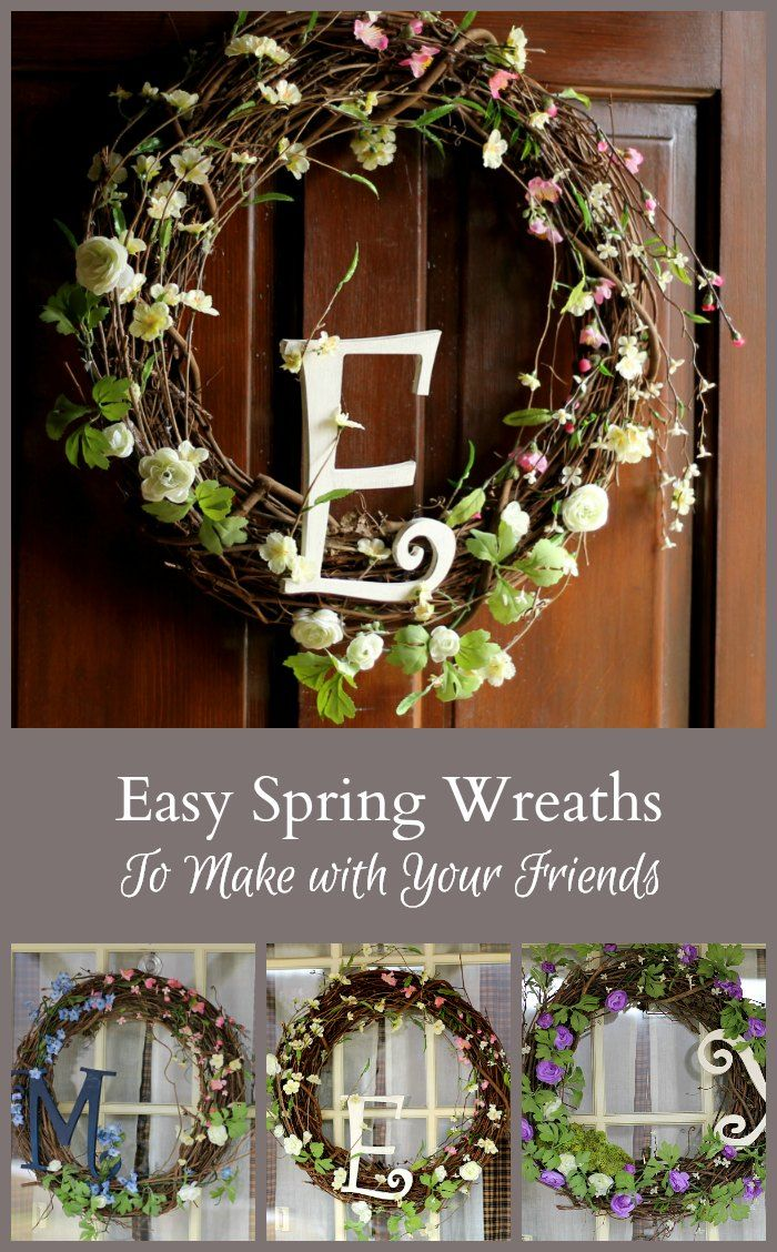 Spring Wreaths To Make With Your Friends Diy Wreath Wooden Letters Wreaths