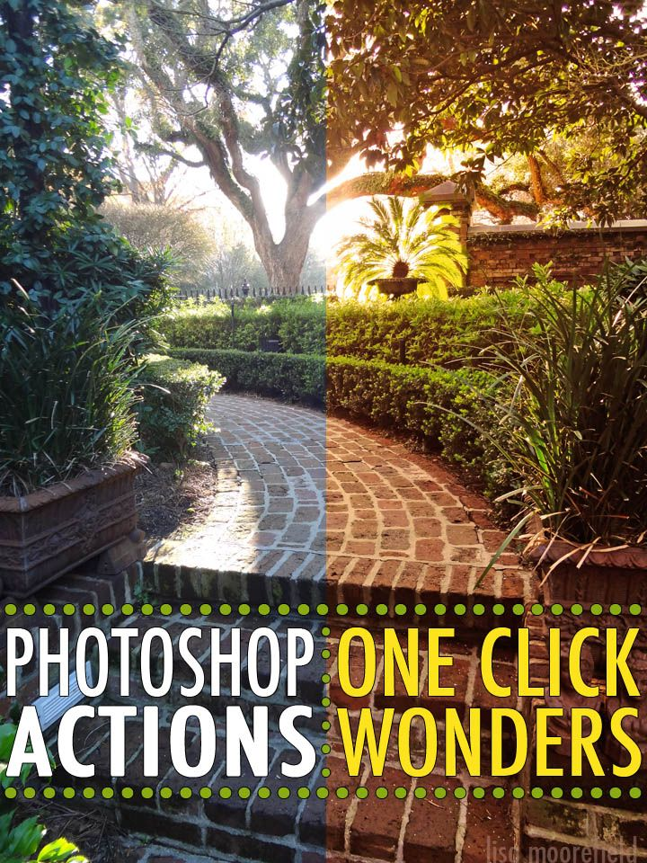 Photoshop Actions: One Click Wonders