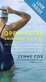 Open Water Swimming Manual: An Expert's Survival Guide for Triathletes and Open Water Swimmers #triathlontraining