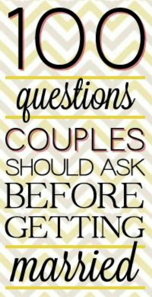 100 Questions Couple Should Ask Before Getting Married #lifehacks, #usefultips, https://apps.facebook.com/yangutu