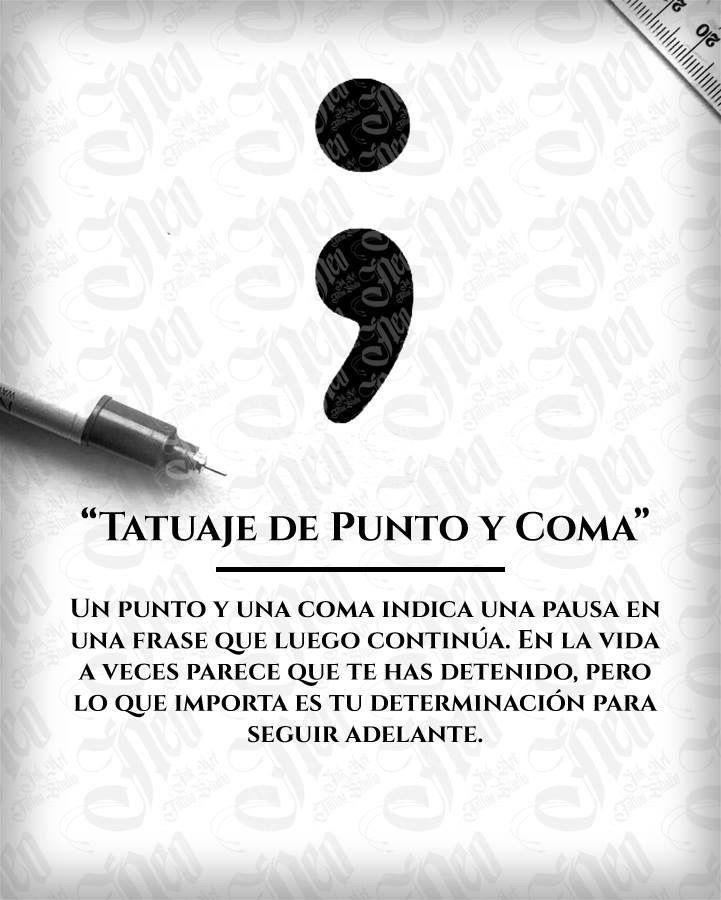Tatuaje Punto Y Coma Palabraseando Pinterest Tattoos